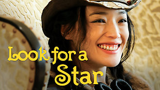 Look for a Star (2009) on Netflix in Canada