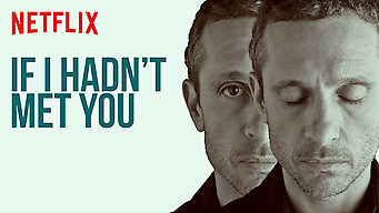 If I Hadn't Met You: Season 1